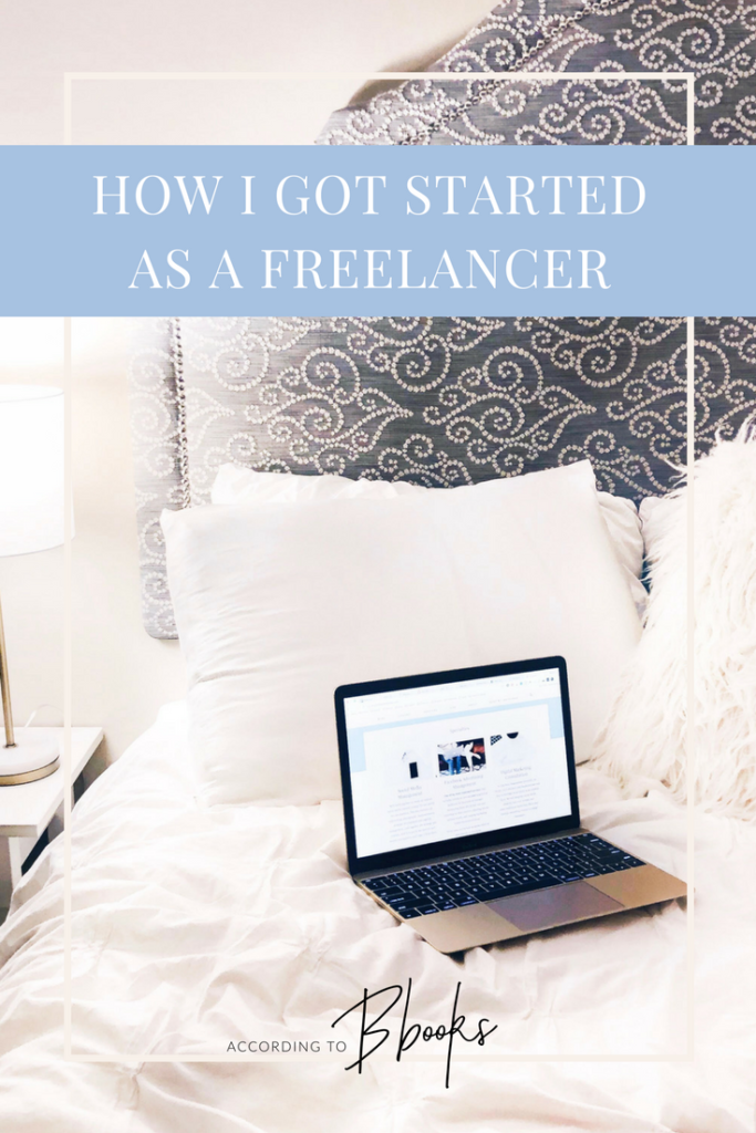 How I Got Started As A Freelancer - Tips for quitting your full-time job.