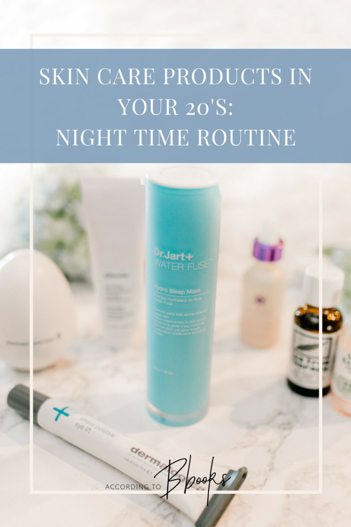 Skin Care Products in Your 20s: Night Time Routine